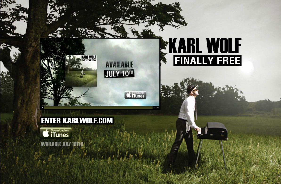 Karl Wolf - Finally Free - Available July 10th!